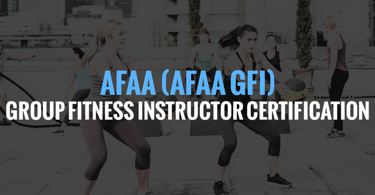 Afaa Group Fitness Instructor Certification Course Afaa Gfi Ops